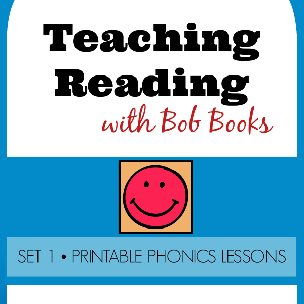Teaching Reading with Bob Books: Set 1 Printable Phonics Lessons