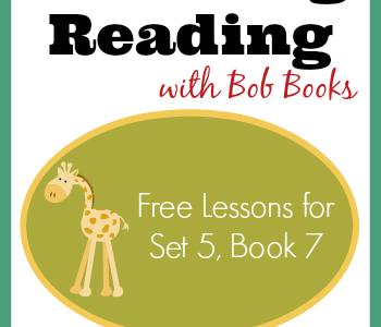 Free Reading Lessons for Bob Books Set 5, Book 7