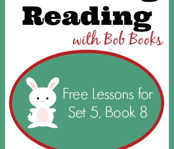 Free Reading Lessons for Bob Books Set 5, Book 8