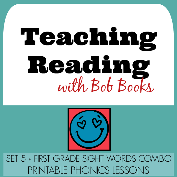 Teaching Reading with Bob Books: Set 5 + First Grade Sight Words Combination Printable Phonics Lessons