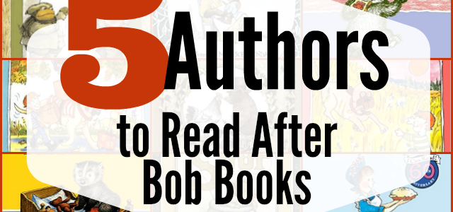 Five Authors to Read After Bob Books